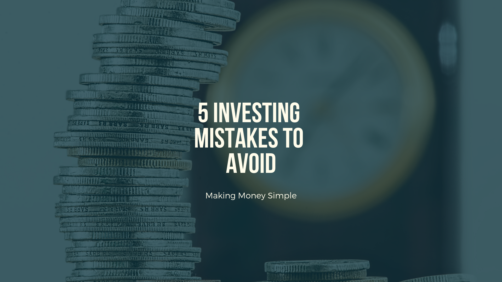 5 Investing Mistakes To Avoid