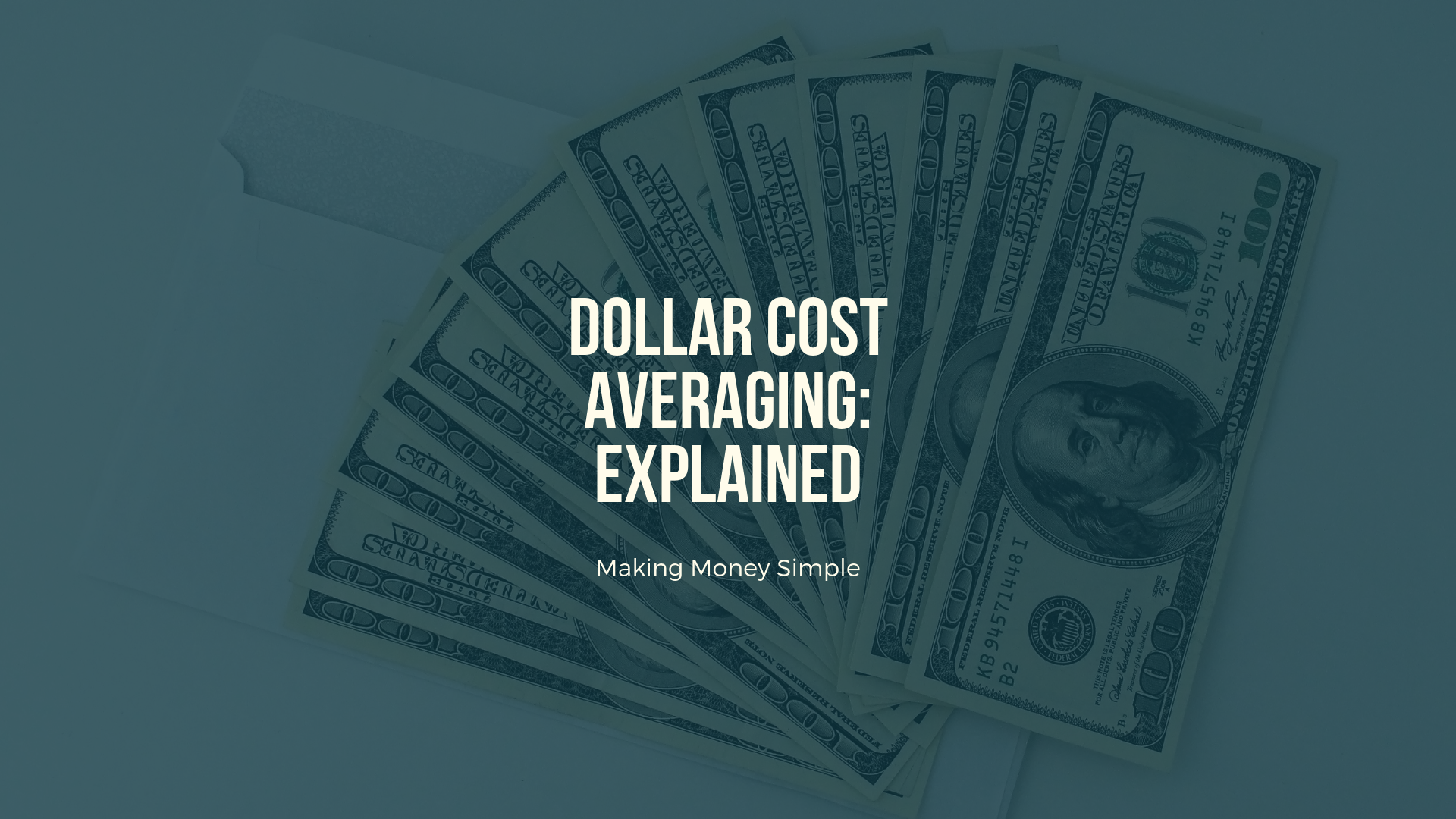 Dollar Cost Averaging: Explained
